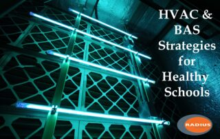 Radius Systems, Building Automation, UV-C Light, Bipolar Ionization, COVID-19 for schools