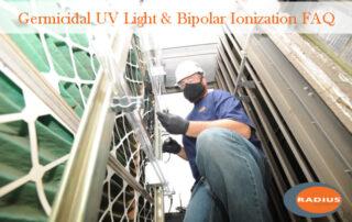 Germicidal UV Light; UV Disinfection; Bipolar ionization; BAS, Building Automation, Radius Systems, COVID-19, indoor air quality