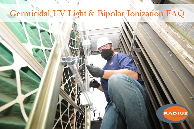Germicidal UV Light; UV Disinfection; Bipolar ionization; BAS, Building Automation, Radius Systems, COVID-19, indoor air quality